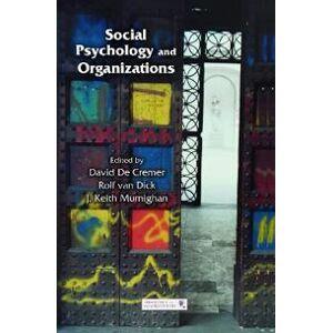 De Cremer David Social Psychology and Organizations (0415651824)
