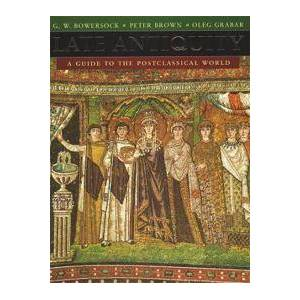 Bowersock, G. W. Late Antiquity (0674511735)
