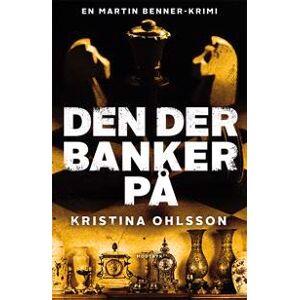 Ohlsson, Kristina Den der banker på (8770072299)