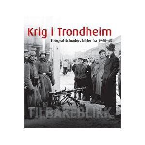 Gisnås, Lars Krig i Trondheim (8251928044)
