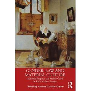 Cremer, Annette Caroline Gender, Law and Material Culture (0367371774)