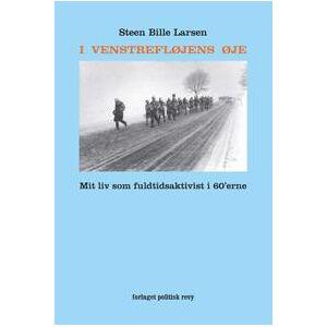 Larsen, Steen Bille I VENSTREFLØJENS ØJE (8773783854)