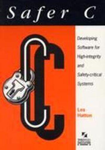 Hatton, Les Safer C: Developing ...