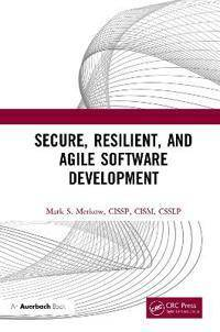 Merkow, Mark Secure, Resilient, ...