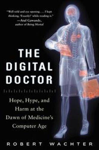 Wachter, Robert The Digital Doct...