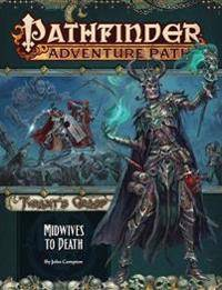 Compton, John Pathfinder Adventure Path: Midwives to Death (Tyrant's Grasp 6 of 6) (1640781447)