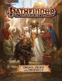 Compton, John Pathfinder Campaign Setting: Druma: Profit and Prophecy (1640781412)