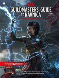 Wizards RPG Team Dungeons & Dragons Guildmasters' Guide to Ravnica (D&d/Magic: The Gathering Adventure Book and Campaign Setting) (0786966599)