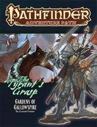 Frasier, Crystal Pathfinder Adventure Path: Gardens of Gallowspire (Tyrant's Grasp 4 of 6) (164078134X)