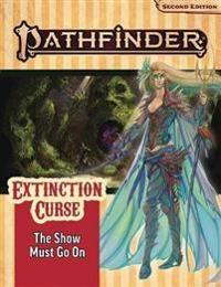 Tondro, Jason Pathfinder Adventure Path: The Show Must Go On (Extinction Curse 1 of 6) (P2) (164078201X)