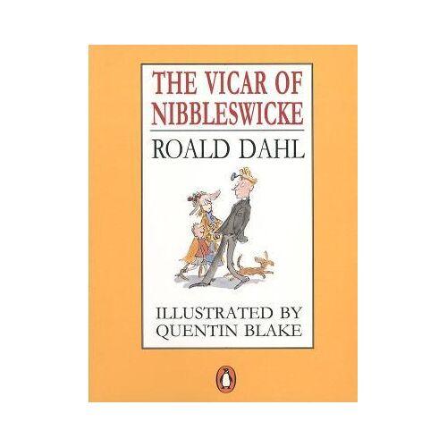 Roald Dahl The Vicar of Nibbleswicke by Roald Dahl