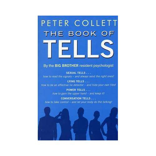 Peter Collett Book Of Tells by Peter Collett