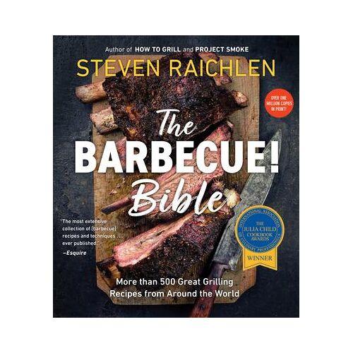 Steven Raichlen Barbecue Bible the Revisied Ed by Steven Raichlen