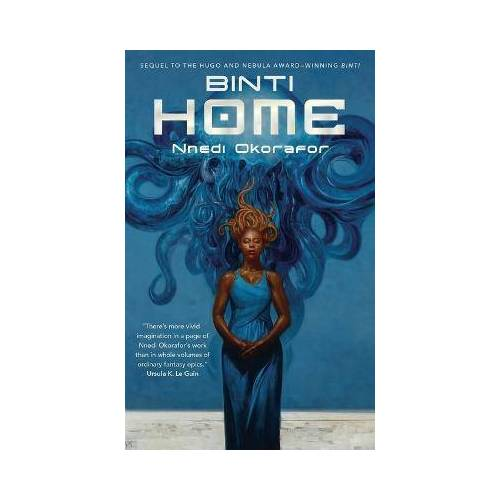 Nnedi Okorafor Binti: Home by Nnedi Okorafor