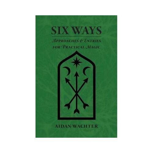 Aidan Wachter Six Ways by Aidan Wachter