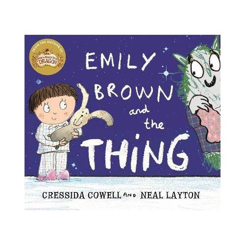 Cressida Cowell Emily Brown and the Thing by Cressida Cowell