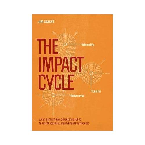 Jim Knight The Impact Cycle by Jim Knight