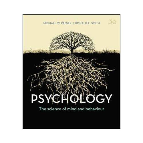 Michael W. Passer PSYCHOLOGY, 3E by Michael W. Passer