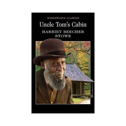 Harriet Beecher Stowe Uncle Tom's Cabin by Harriet Beecher Stowe
