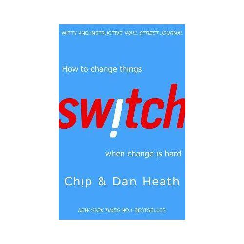 Dan Heath Switch by Dan Heath