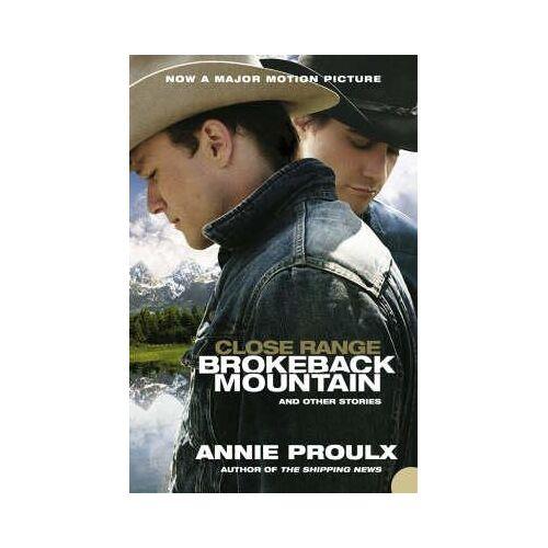 Annie Proulx Close Range by Annie Proulx
