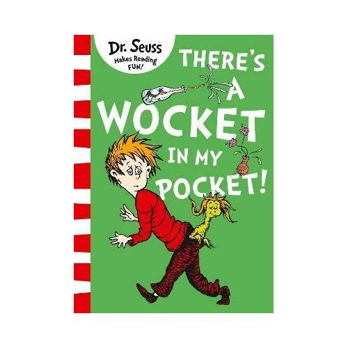 Dr. Seuss There's a Wocket in my Pocket by Dr. Seuss