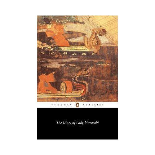 Murasaki Shikibu The Diary of Lady Murasaki by Murasaki Shikibu