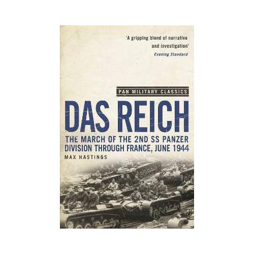 Max Hastings Das Reich by Max Hastings