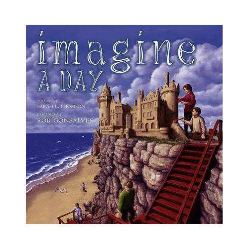 Rob Gonsalves Imagine a Day by Rob Gonsalves