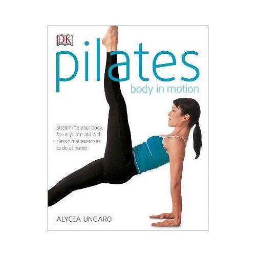 Alycea Ungaro Pilates Body in Motion by Alycea Ungaro