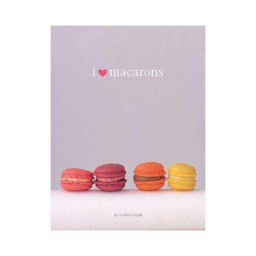 Hisako Ogita I Love Macarons by Hisako Ogita