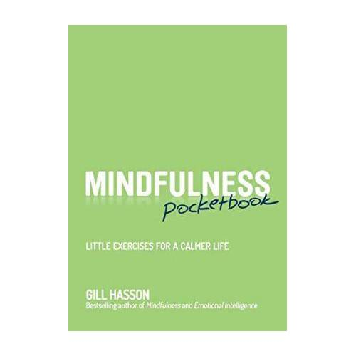 Gill Hasson Mindfulness Pocketbook by Gill Hasson