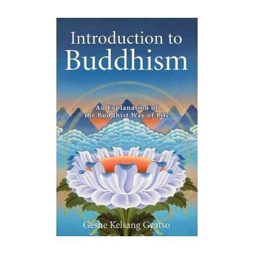 Geshe Kelsang Gyatso Introduction to Buddhism by Geshe Kelsang Gyatso