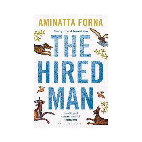 Aminatta Forna The Hired Man by Aminatta Forna