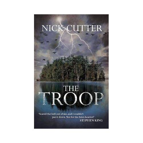 Nick Cutter The Troop by Nick Cutter