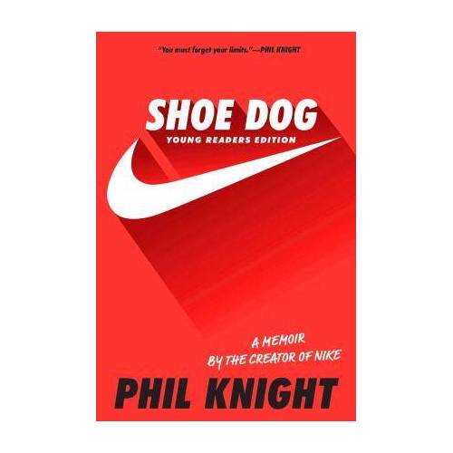 Phil Knight Shoe Dog by Phil Knight