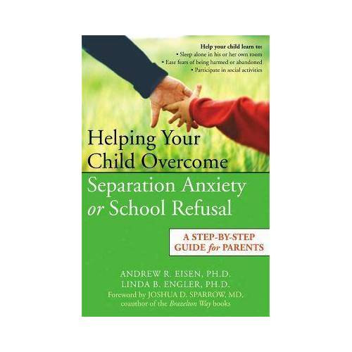 Linda Engler Helping Your Child Overcome Separation Anxiety or by Linda Engler