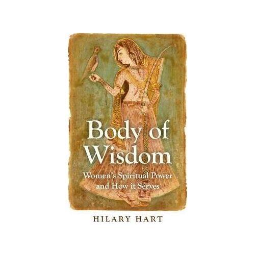 Hilary Hart Body of Wisdom by Hilary Hart
