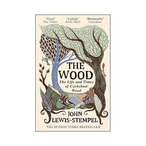John Lewis-Stempel The Wood by John Lewis-Stempel
