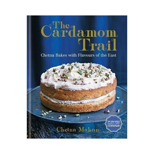 Chetna Makan The Cardamom Trail by Chetna Makan