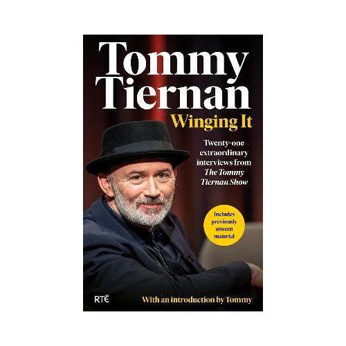 Tommy Tiernan Winging It by Tommy Tiernan