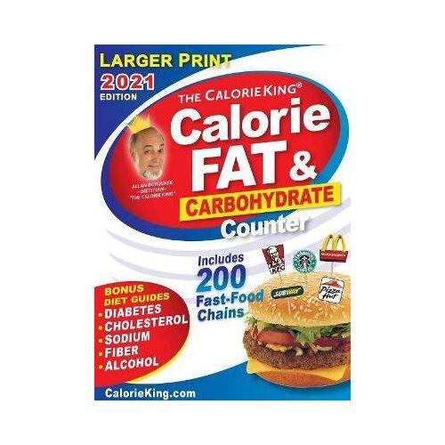 Allan Borushek CalorieKing 2021 Larger Print Calorie, Fat & by Allan Borushek