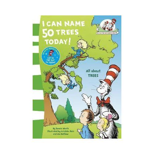 Dr. Seuss I Can Name 50 Trees Today by Dr. Seuss