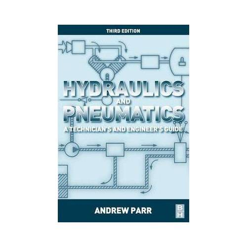 Andrew Parr Hydraulics and Pneumatics by Andrew Parr