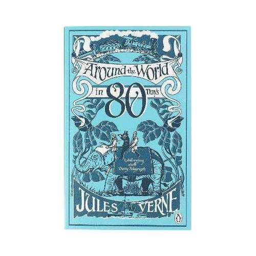Jules Verne Around the World in Eighty Days by Jules Verne