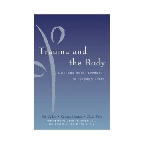 Kekuni Minton Trauma and the Body by Kekuni Minton