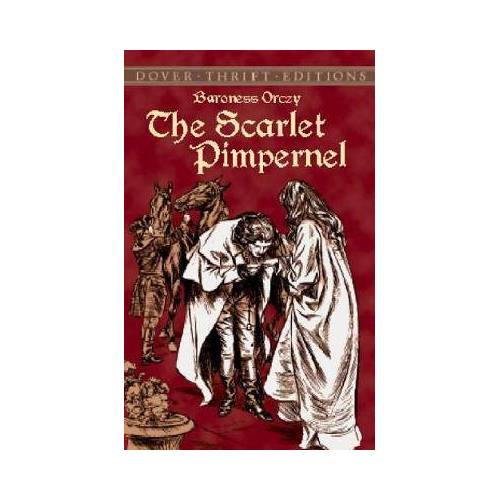 Baroness Orczy The Scarlet Pimpernel by Baroness Orczy