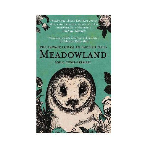 John Lewis-Stempel Meadowland by John Lewis-Stempel