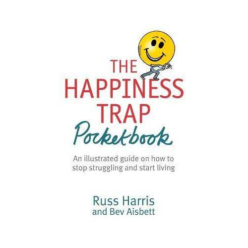 Russ Harris The Happiness Trap Pocketbook by Russ Harris