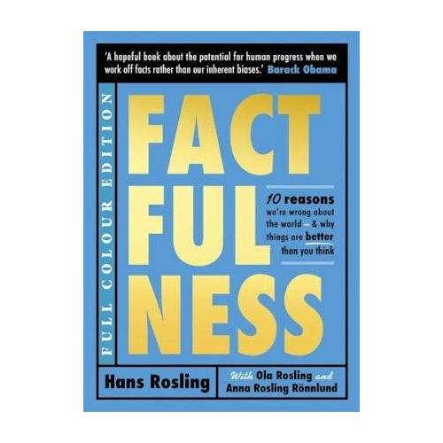 Hans Rosling Factfulness Illustrated by Hans Rosling